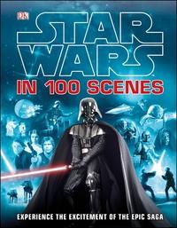 Star Wars In 100 Scenes by DK
