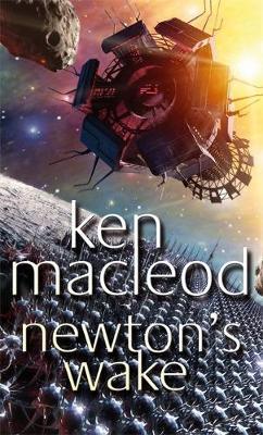 Newton's Wake by Ken MacLeod