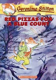Red Pizzas for a Blue Count (Geronimo Stilton #7) by Geronimo Stilton