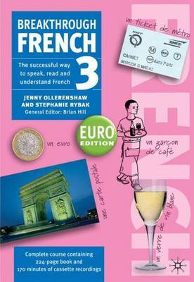 Breakthrough French 3: Euro Edition by Jenny Ollerenshaw