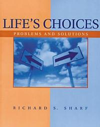 Life's Choices by Richard S Sharf image