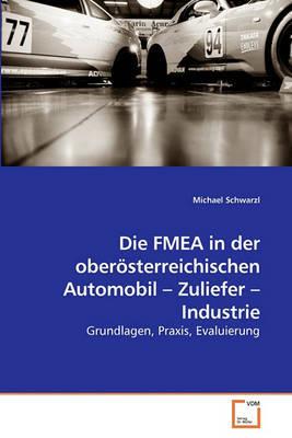 Die Fmea in Der Obersterreichischen Automobil - Zuliefer - Industrie by Michael Schwarzl