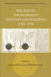 History Of Mathematical Sciences: Portugal And East Asia Iii - The Jesuits, The Padroado And East Asian Science (1552-1773) image