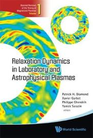 Relaxation Dynamics In Laboratory And Astrophysical Plasmas image