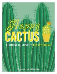 Happy Cactus by John Pilbeam