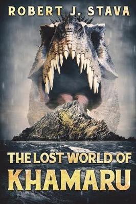 The Lost World of Kharamu by Robert J Stava