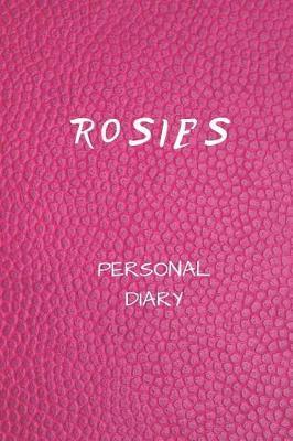 Rosie's Personal Diary by Montmue Personalised