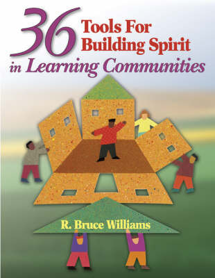 36 Tools for Building Spirit in Learning Communities by R. Bruce Williams image