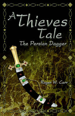 A Thieves Tale by Roger, W. Carr image