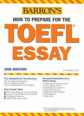 How to Prepare for the TOEFL Essay by Lin Lougheed