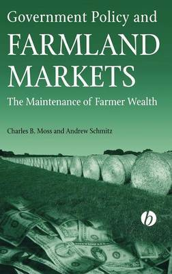 Government Policy and Farmland Markets by Charles Moss