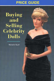 Buying & Selling Celebrity Dolls by Michele Karl image