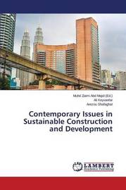 Contemporary Issues in Sustainable Construction and Development by Keyvanfar Ali