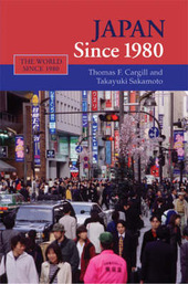 Japan Since 1980 by Thomas F Cargill