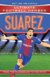 Suarez by Matt Oldfield