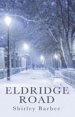 Eldridge Road by Shirley Barbee