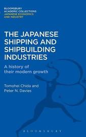 The Japanese Shipping and Shipbuilding Industries by Tomohei Chida