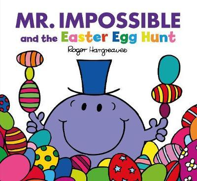 Mr Impossible and the Easter Egg Hunt (Large format) by Adam Hargreaves image