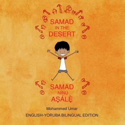 Samad in the Desert (Bilingual English - Yoruba Edition) by Mohammed Umar image