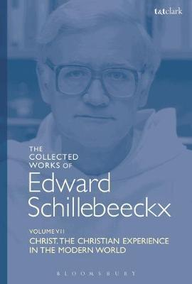 The Collected Works of Edward Schillebeeckx Volume 7 by Edward Schillebeeckx