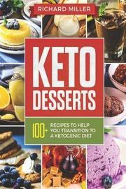 Keto Desserts by Richard Miller