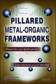 Pillared Metal-Organic Frameworks by Lida Hashemi