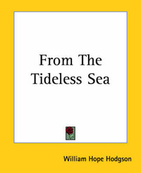 From The Tideless Sea by W. H. Hodgson image