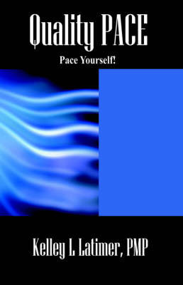 Quality Pace by Kelley , L. Latimer PMP image