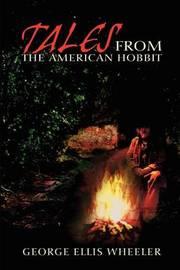 Tales from the American Hobbit by George Ellis Wheeler, Jr image