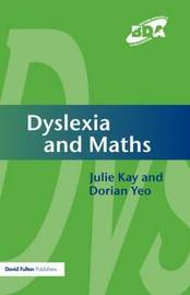 Dyslexia and Maths by Julie Kay image
