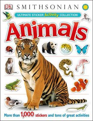 Animals Ultimate Sticker Activity Collection by DK Publishing