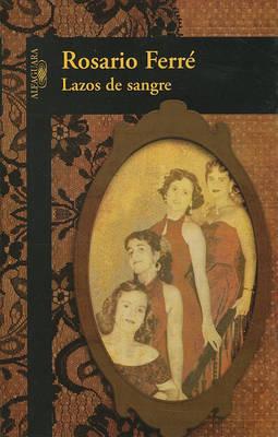 Lazos de Sangre /Blood Ties by Rosario Ferre image