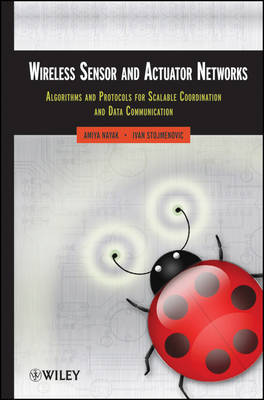 Wireless Sensor and Actuator Networks by Amiya Nayak image