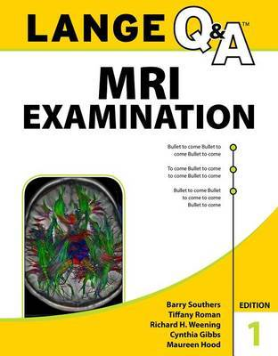 Lange Q&A MRI Examination, First Edition by Barry Southers