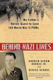 Behind Nazi Lines by Andrew Gerow Hodges