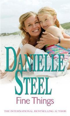 Fine Things by Danielle Steel
