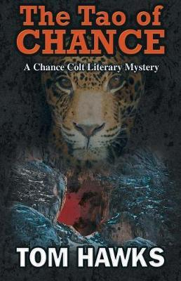 The Tao of Chance by Tom Hawks