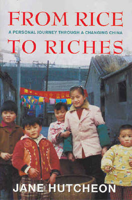 From Rice to Riches by Jane Hutcheon