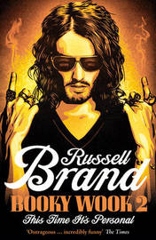 Booky Wook 2: This Time it's Personal by Russell Brand