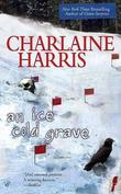 An Ice Cold Grave (Harper Connelly #3) (US Ed) by Charlaine Harris