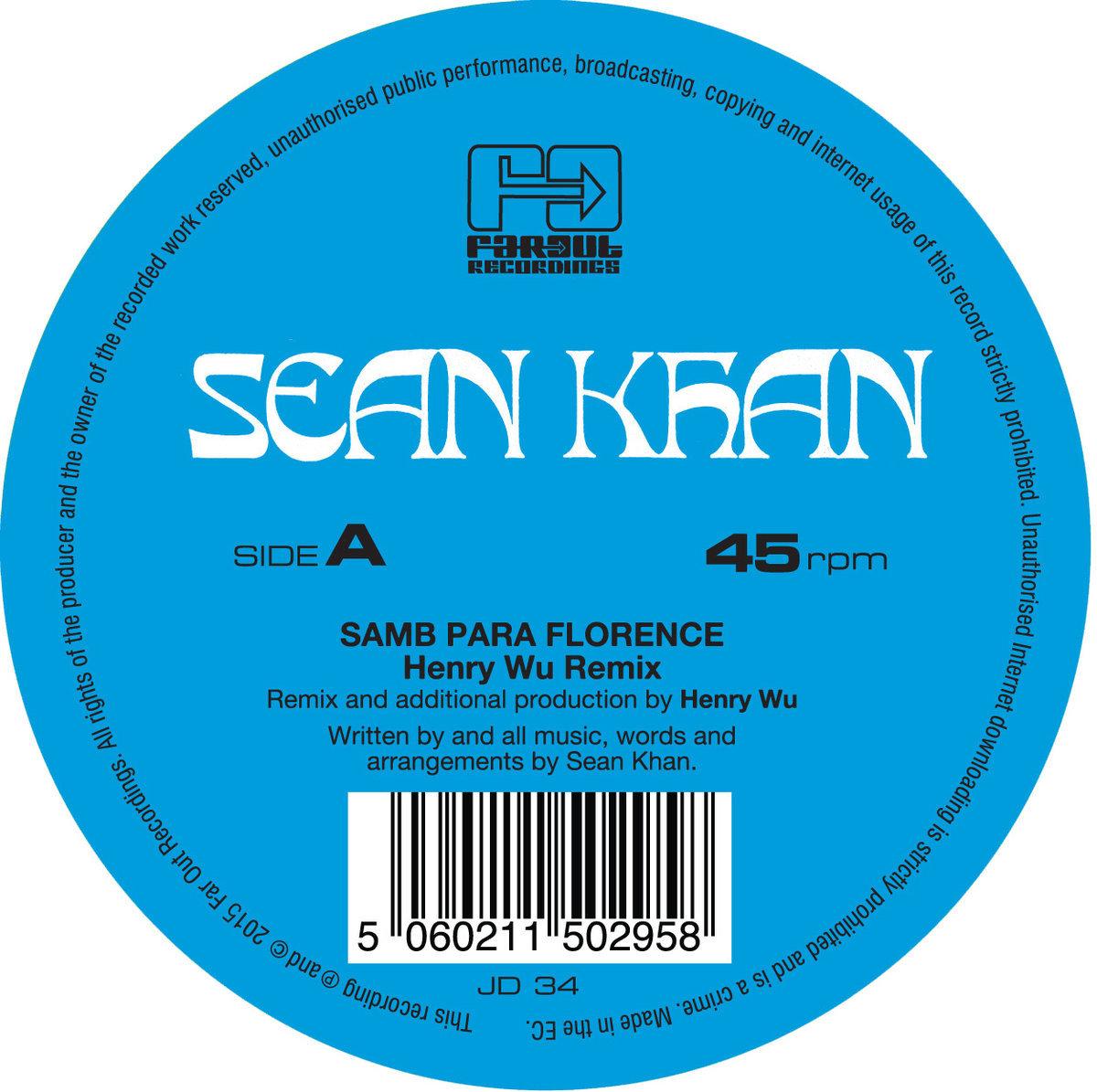Samba Para Florence (Henry Wu/ Ben Hauke Remixes) by Sean Khan image
