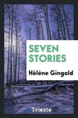 Seven Stories by Helene Gingold image