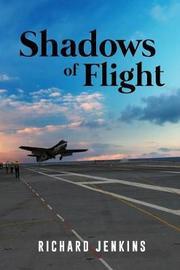 Shadows of Flight by Richard Jenkins