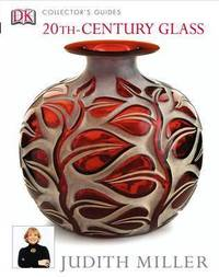 20th-Century Glass by Judith H. Miller image
