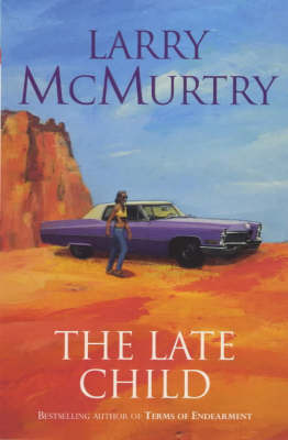 The Late Child by Larry McMurtry image