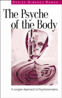 The Psyche of the Body by Denise Gimenez Ramos