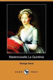 Mademoiselle La Quintinie (Dodo Press) by George Sand image
