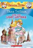 Thea Stilton #21: Thea Stilton and the Lost Letters by Thea Stilton