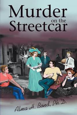 Murder on the Streetcar by Alma Halbert Bond image