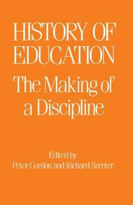 The History of Education by Peter Gordon